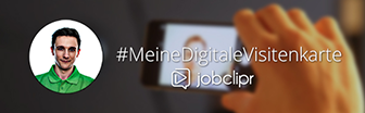 #Meine Digitale Visitenkarte - jobclipr 2