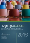 Neu: Tagungslocations 2018. Für Meetings, Incentives, Conventions und Events die richtige Location finden